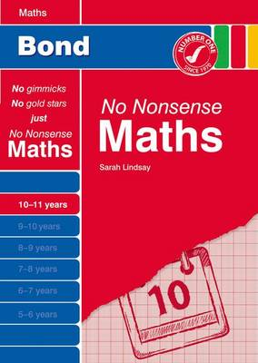 Bond No Nonsense Maths 10-11 Years by Sarah Lindsay
