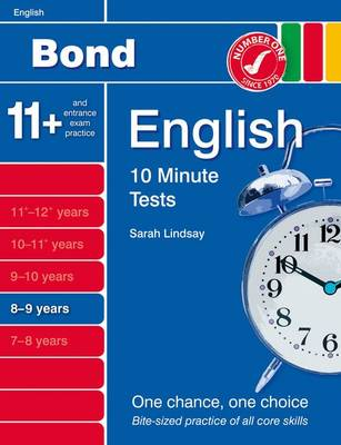 Bond 10 Minute Tests English: 8-9 Years by Sarah Lindsay