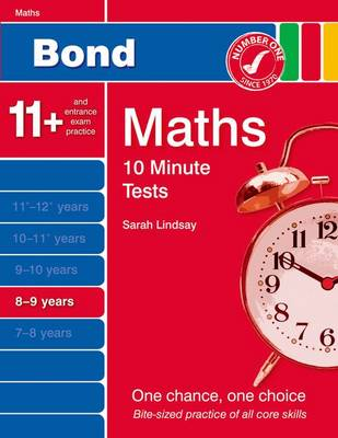 Bond 10 Minute Tests Maths: 8-9 Years by Sarah Lindsay
