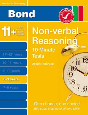 Bond 10 Minute Tests Non-Verbal Reasoning 8-9 Yrs by Alison Primrose