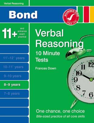 Bond 10 Minute Tests Verbal Reasoning 8-9 Yrs by Frances Down
