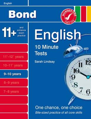 Bond 10 Minute Tests 9 - 10 Years by Sarah Lindsay