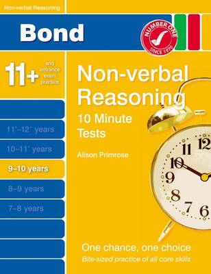 Bond 10 Minute Tests Non-Verbal Reasoning 9-10 Yrs by Alison Primrose