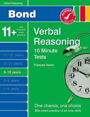 Bond 10 Minute Tests Verbal Reasoning 9-10 Yrs by Frances Down