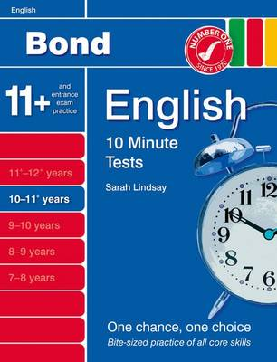 Bond 10 Minute Tests English: 10-11 Years by Sarah Lindsay