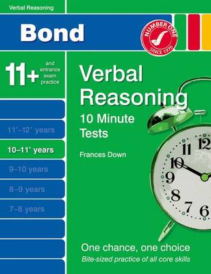 Bond 10 Minute Tests Verbal Reasoning 10-11+ Yrs by Frances Down