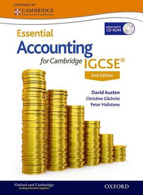 Essential Accounting for Cambridge IGCSE by David Austen, Christine Gilchrist, John Underhill