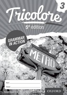 Tricolore 5e edition Grammar in Action Workbook 3 (8 pack) by Heather Mascie-Taylor, Sylvia Honnor, Michael Spencer
