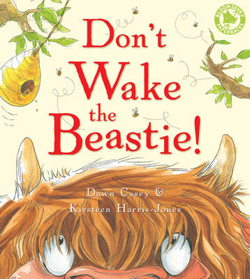 Don't Wake the Beastie! by Dawn Casey
