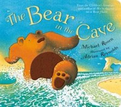 The Bear in the Cave by Michael Rosen