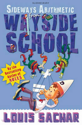 Sideways Arithmetic from Wayside School More Than 50 Mindboggling Maths Puzzles! by Louis Sachar