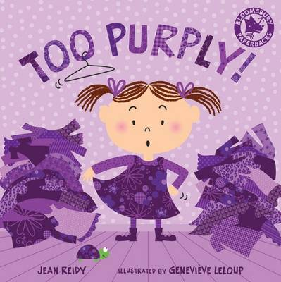 Too Purply! by Jean Reidy