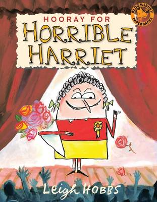 Hooray for Horrible Harriet by Leigh Hobbs