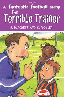 The Terrible Trainer by Janet Burchett, Sara Vogler