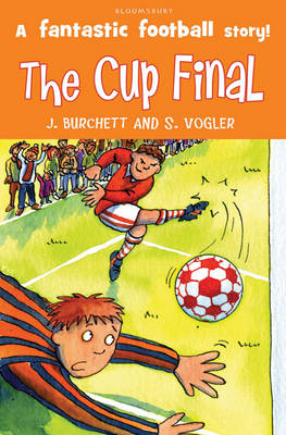 The Cup Final by Janet Burchett, Sara Vogler