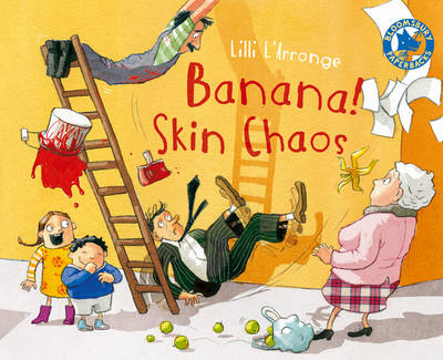 Banana Skin Chaos! by Lilli L'Arronge