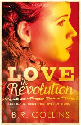 Love in Revolution by B. R. Collins