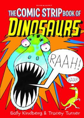 The Comic Strip Book of Dinosaurs by Tracey Turner