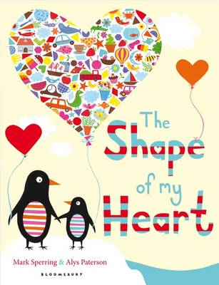 The Shape of My Heart by Mark Sperring