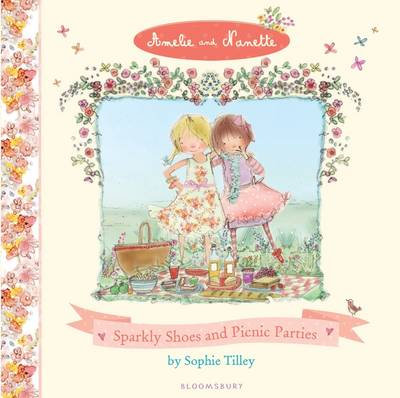 Sparkly Shoes and Picnic Parties by Sophie Tilley
