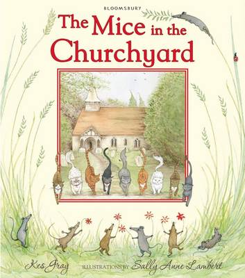 The Mice in the Churchyard by Kes Gray