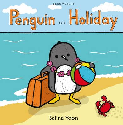 Penguin on Holiday by Salina Yoon