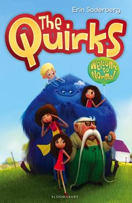 The Quirks: Welcome to Normal by Erin Soderberg