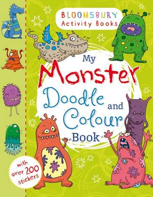 My Monster Doodle and Colour Book by