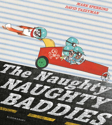 The Naughty Naughty Baddies by Mark Sperring