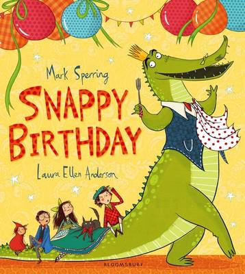 Snappy Birthday by Mark Sperring