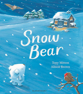Snow Bear by Tony Mitton