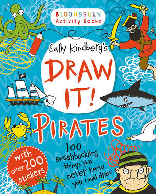 Draw it! Pirates by Sally Kindberg