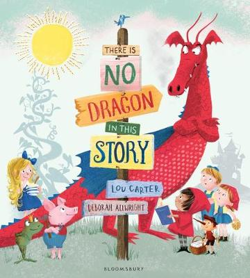 There is No Dragon in This Story by Louis Carter