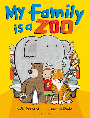 My Family is a Zoo by K . A. Gerrard
