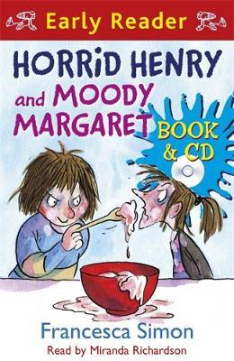 Horrid Henry and Moody Margaret by Francesca Simon