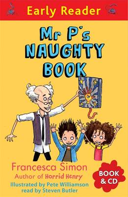 Mr P's Naughty Book by Francesca Simon