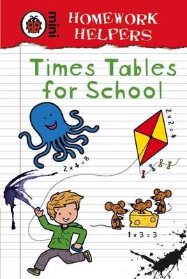 Homework Helpers: Times Tables for School by
