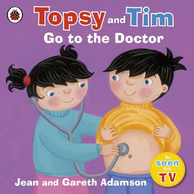 Topsy and Tim Go to the Doctor by Jean Adamson