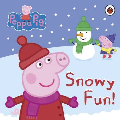 Peppa Pig: Snowy Fun by Ladybird