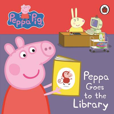 Peppa Pig: Peppa Goes to the Library: My First Storybook by