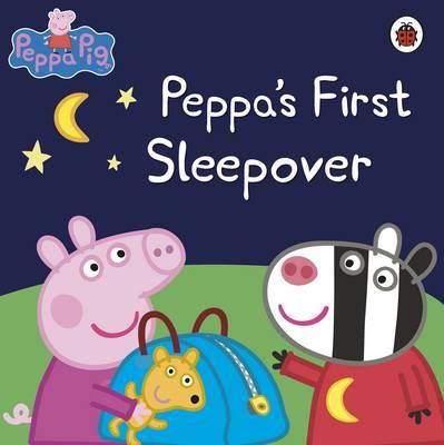 Peppa Pig: Peppa's First Sleepover by Ladybird