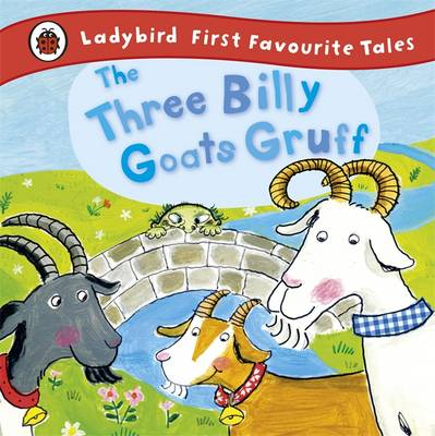The Three Billy Goats Gruff Ladybird First Favourite Tales by Irene Yates, Ladybird