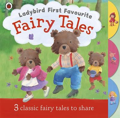 Ladybird First Favourite Fairy Tales by