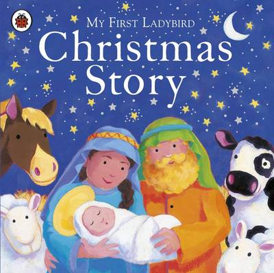 My First Ladybird Christmas Story by