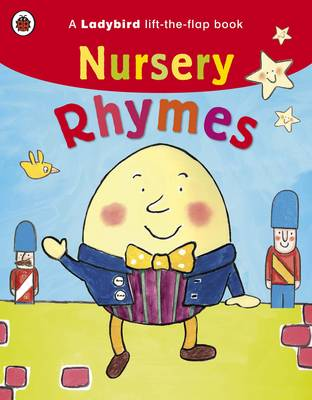 A Ladybird Lift-the-flap Book: Nursery Rhymes by
