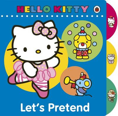 Hello Kitty Let's Pretend by