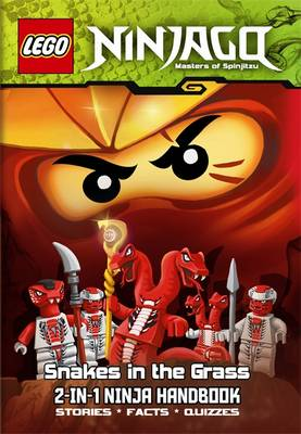 LEGO Ninjago 2-in-1 Ninja Handbook: The Bravest Ninja of All/Snakes in the Grass by