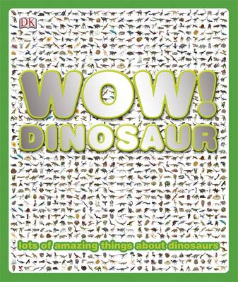 Wow! Dinosaur by