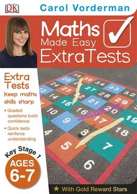 Maths Made Easy Extra Tests Age 6-7 by Carol Vorderman