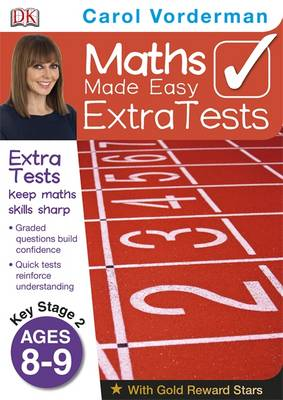 Maths Made Easy Extra Tests Age 8-9 by Carol Vorderman